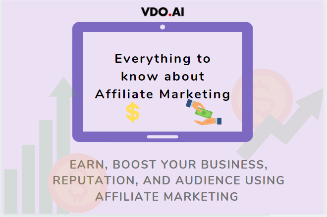 Everything to know about Affiliate Marketing. Read it at VDO.AI