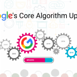 Google's Core Algorithm Updates