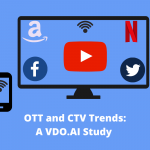 OTT and CTV Trends: a VDO.AI Study