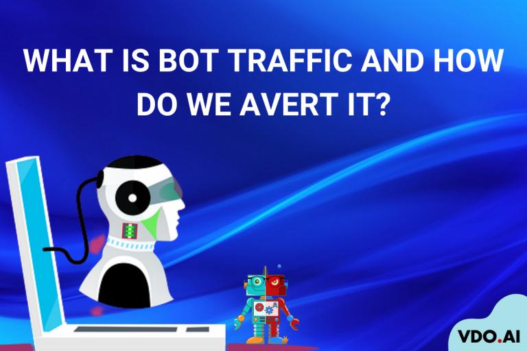 Bot Traffic | VDO.AI