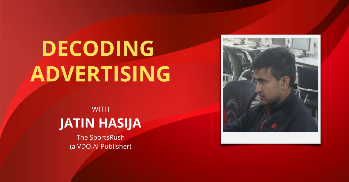 Decoding Advertising | The SportsRush