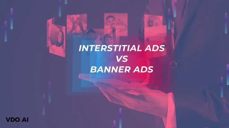 Interstitial Vs banner