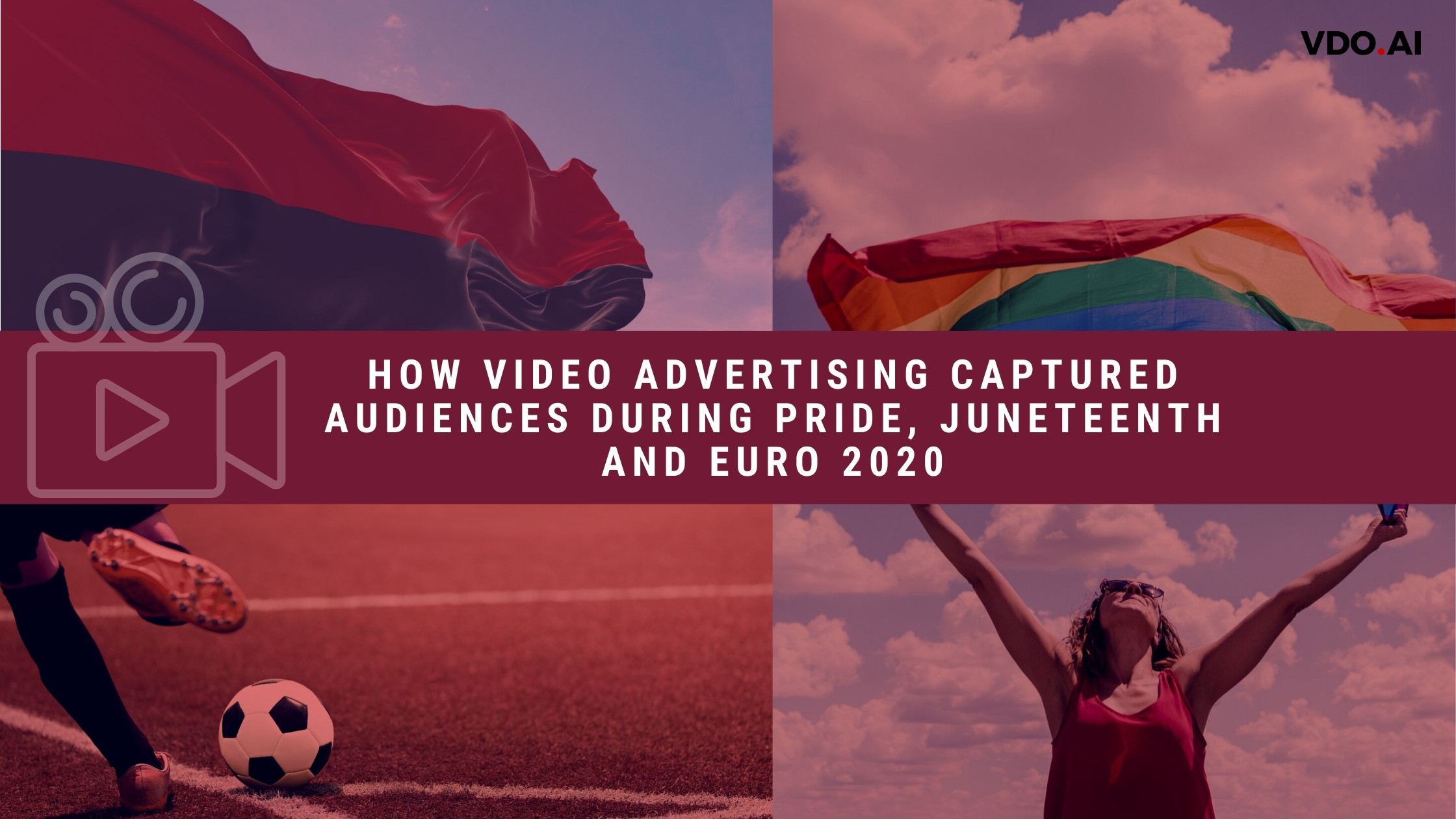 How advertising captured audiences during pride, juneteenth and euro 2020
