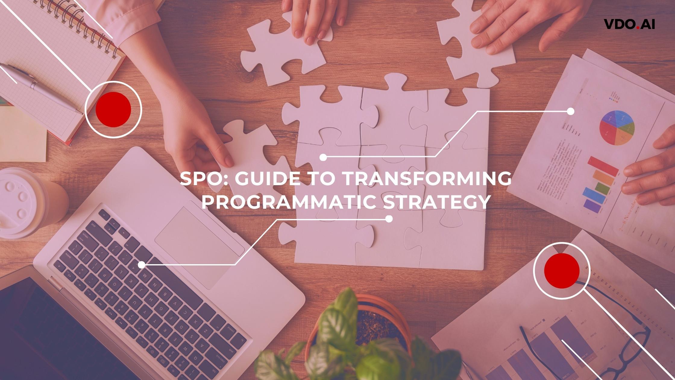 SPO_ Guide to Transforming Programmatic Strategy