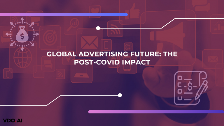 Global Advertising Future: The Post-Covid Impact